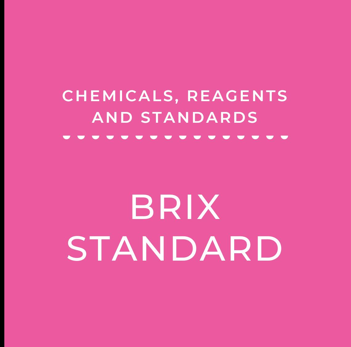 25 Brix Standard