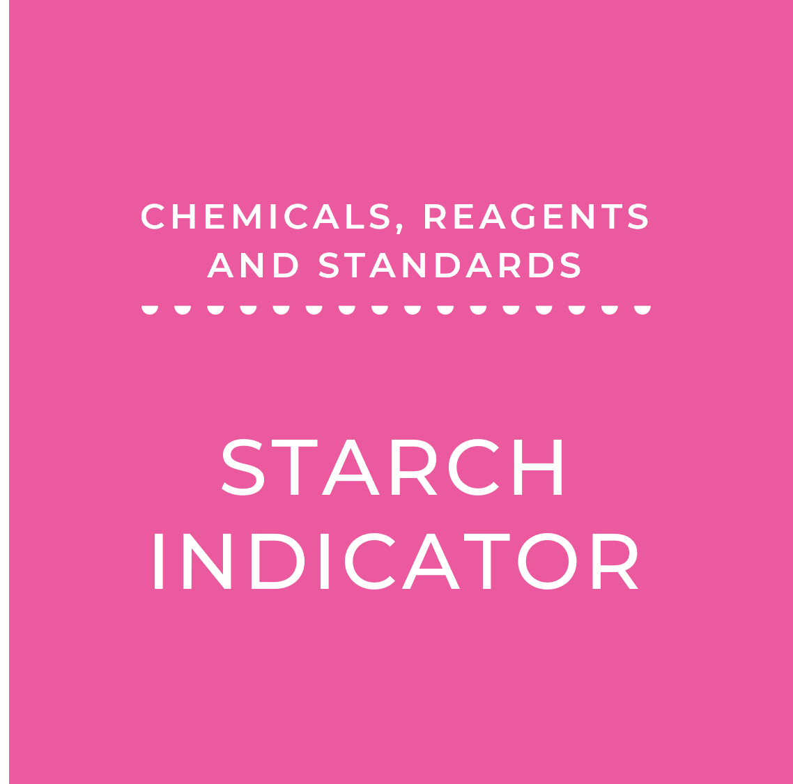 Starch Indicator